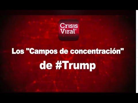 """""""Los Campos de concentración"""" de #Trump"""