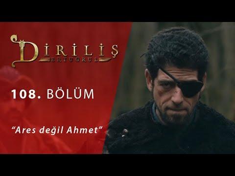 Ares değil Ahmet - Diriliş Ertuğrul 108.Bölüm