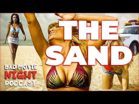 The Sand (2015) - Bad Movie Night Podcast