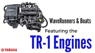 8. Yamaha Boats and WaveRunners Featuring TR-1 Engines