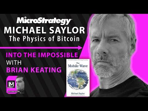 Michael Saylor: The Physics of Bitcoin