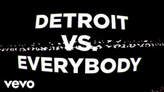 "Music video by Eminem, Royce Da 5'9"", Big Sean, Danny Brown, Dej Loaf, Trick Trick performing Detroit Vs. Everybody. (C) 2014 Shady/Interscope Records Inc"