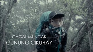 Download Video Kisah Mistis Dan Gagal Muncak Gunung Cikuray (Solo Hiking) MP3 3GP MP4