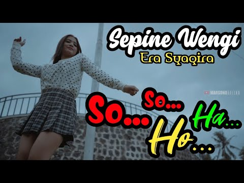 Sepine Wengi || Era Syaqira [Official Music Video] [DJ REMIX FULL BASS 2020]