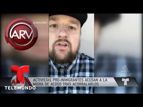Activistas pro inmigrantes acusan a la migra de acoso | Al Rojo Vivo | Telemundo