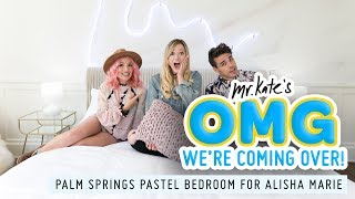 Alisha Marie's Retro Palm Springs Bedroom Makeover! | OMG We're Coming Over | Mr. Kate