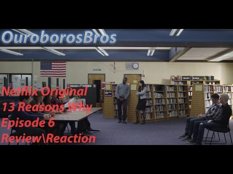 """13 Reasons Why Episode 6 """"Tape 3 Side B"""" Review\Reaction Netflix Original (spoilers)"""