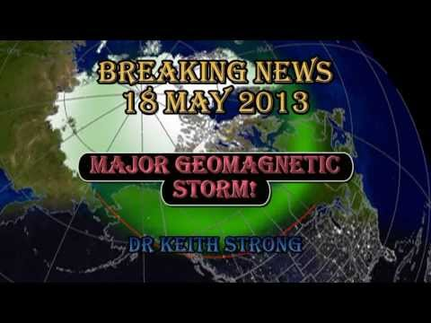 Breaking News - BREAKING NEWS -- MAJOR GEOMAGNETIC STORM - 18 May 2013 (BEST SEEN, FULL SCREEN!) MY PLAYLISTS: Global Warming Quiz 1: http://www.youtube.com/my_playlists?p=A...