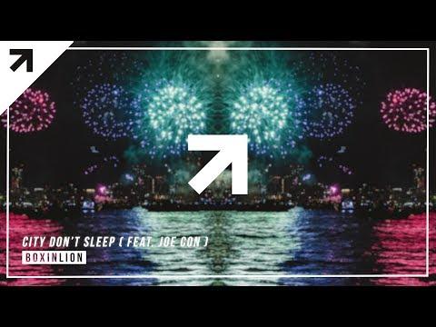 BOXINLION - City Don't Sleep (feat. Joe Con)