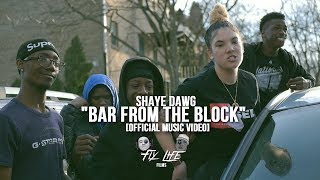 Video ShayeDawg - Bar From The Block [Official Music Video] Dir. Fly Life Films MP3, 3GP, MP4, WEBM, AVI, FLV Juni 2018