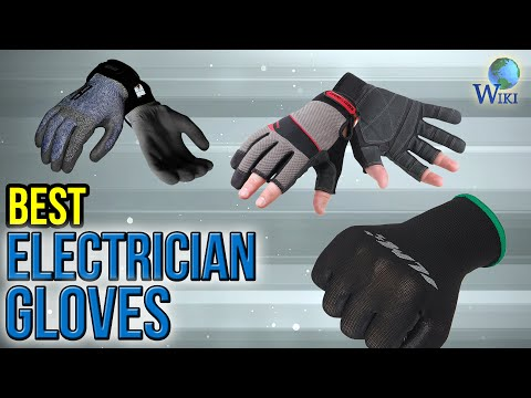 8 Best Electrician Gloves 2017