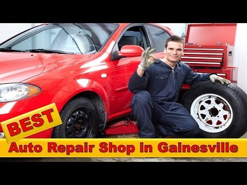Best Auto Repair Shop Gainsville - Gainesville Auto Repair