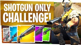 SHOTGUN ONLY CHALLENGE in FORTNITE - Being a Pro in the Close Range!