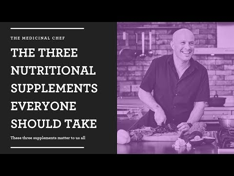 The Three Nutritional Supplements EVERYONE Should Take