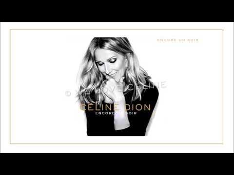 Céline Dion - Encore un soir (Audio Live)