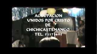 Mix Norteño Parte 2.    Agrupacion Unidos Por Cristo De Chichicastenango