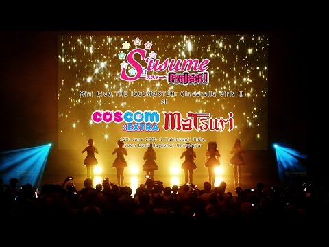 The iDOLM@STER : Cinderella Girls Mini Live by Susume Project in COSCOM EXTRA Matsuri