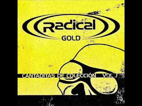 Radical - (RADICAL)) (Madrid) CANTADITAS DE COLECCION VOL.1 2003 TRAK LIST: De Minuto 0:00:00 a 0:59:56: -------------------------------------------------------------...