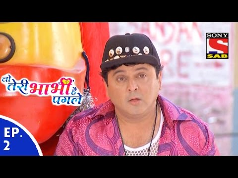 Woh Teri Bhabhi Hai Pagle - वो तेरी भाभी है पगले - Episode 2 - 19th January, 2016