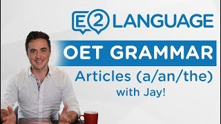 Video OET Writing | GRAMMAR: A / An / The / with Jay! MP3, 3GP, MP4, WEBM, AVI, FLV Agustus 2018