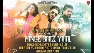 Video PANGEBAAZ YAAR I New Haryanvi Song 2018 I Gagan Haryanvi I Mavrix I Nikhil I OP Rai MP3, 3GP, MP4, WEBM, AVI, FLV Juni 2018
