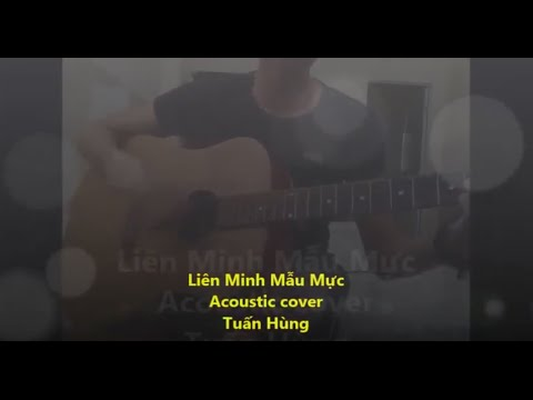 Cover Guitar Liên Minh Mẫu Mực