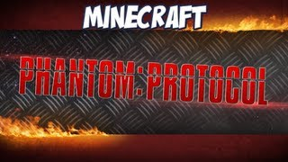 Minecraft - Phantom Protocol