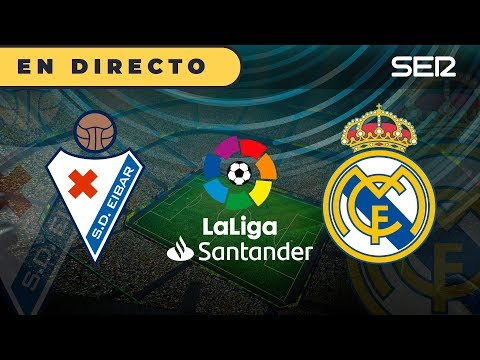 EIBAR 0 - 4 REAL MADRID  La Liga | Cadena SER