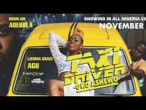 The Screening Room: Taxi Driver Oko Asewo Nigerian Movie Review