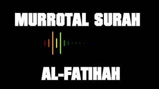 Murrotal Surah Al Fatihah merdu maqam kurdi Video