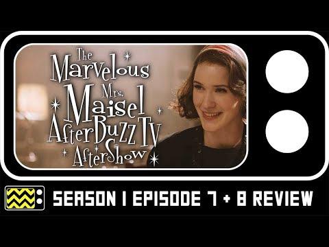 The Marvelous Mrs. Maisel Season 1 Episodes 7 & 8 Review & Reaction | AfterBuzz TV