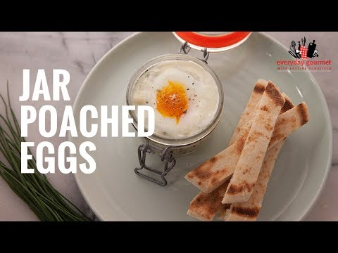 Sunny Queen Jar Poached Eggs | Everyday Gourmet S6 E10