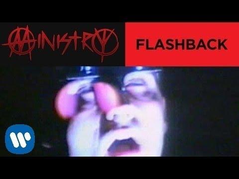 Ministry - Flashback