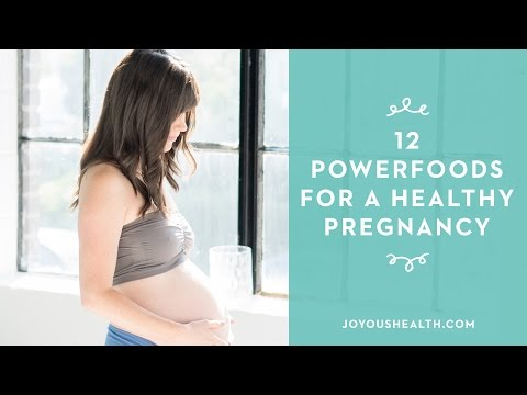 12 Powerfoods for a Healthy Pregnancy