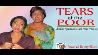 Tears of the Poor Nigerian Movie [Part 1] - Chika Ike, Frank Artus