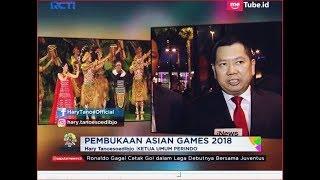 Video Hadiri Pembukaan Asian Games 2018, Hary Tanoe: Bagus dan Sangat Megah - SIS 19/08 MP3, 3GP, MP4, WEBM, AVI, FLV Agustus 2018