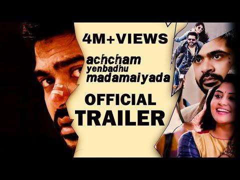 Achcham Yenbadhu Madamaiyada Tamil movie - Official Trailer
