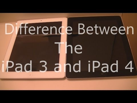 The Difference Between The Apple iPad 3 And iPad 4
