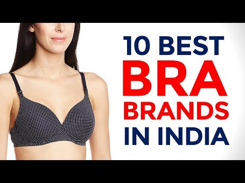 10 Best Bra Brands in India with Price Range | Tips to Choose the Right Size Bra | 2017