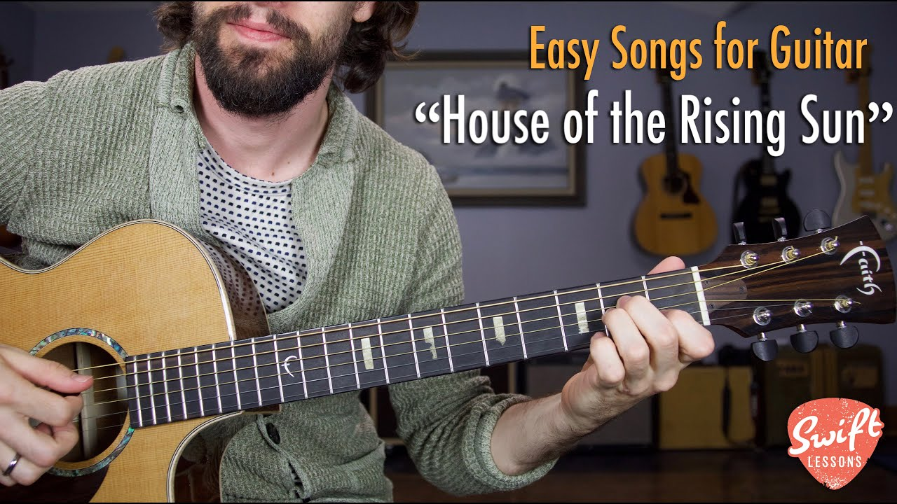 House of the Rising Sun Guitar Lesson w/ Tabs – Easy Guitar Songs Tutorial