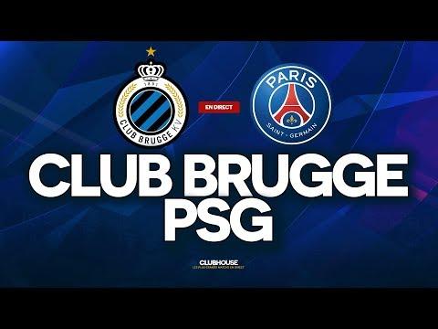 🔴 CLUB BRUGGE - PSG // ClubHouse (BRUGES - PARIS)