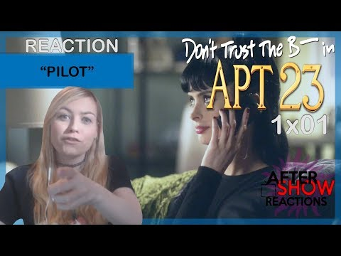 """Don't Trust The B---- In Apartment 23 1x01 - """"Pilot"""" Reaction"""