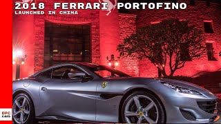 2018 Ferrari Portofino Launched In China