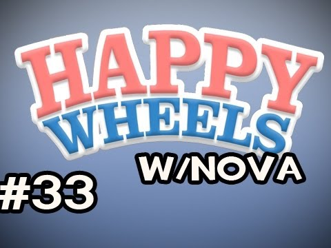 Happy Wheels w/Nova Ep.33 - Impossible Level &amp; MS Paint Video