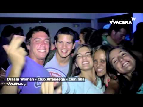 Dream Woman - Club Alfândega