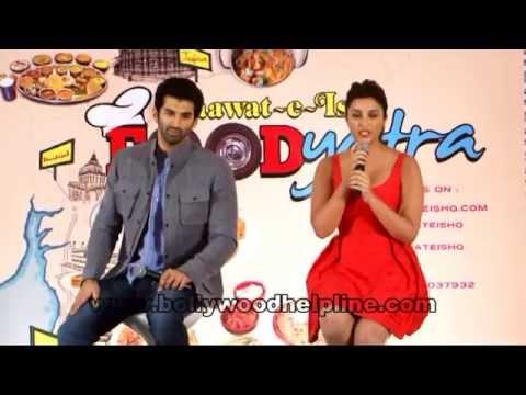 Aditya Roy Kapur & Parineeti Chopra Announced Daawat E Ishq Foodyatra