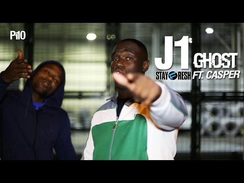 J1 Ft. Casper (Stayfresh) – Ghost [Net Video]