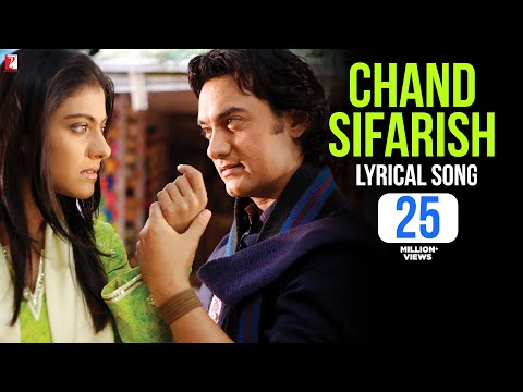 Lyrical: Chand Sifarish Song With Lyrics | Fanaa | Aamir Khan | Kajol | Prasoon Joshi