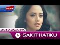 Zahra Damariva - Sakit Hatiku   Official Video