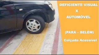Deficiente Visual X Automóvel